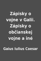 Zápisky o vojne v Galii.…
