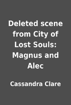 Deleted scene from City of Lost Souls:…