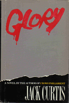 Glory by Jack Curtis