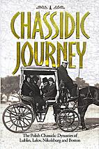 A Chassidic Journey by R' Levi Yitzchok…