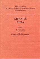 Libanius: Opera. Recensuit Richardus…