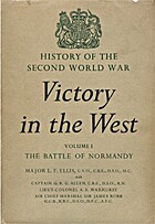 Victory in the West: The Battle of Normandy…
