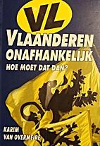 Vlaanderen onafhankelijk - Hoe moet dat dan…