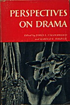Perspectives on drama by James L. Calderwood