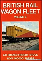 BRITISH RAILWAY WAGON FLEET volume 3 : Air…
