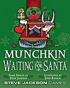Munchkin: Waiting For Santa by Steve Jackson