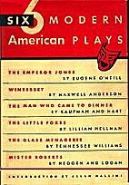 Six Modern American Plays by Allan Gates…
