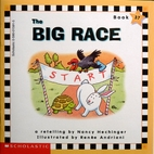 The big race (Scholastic phonics readers) by…