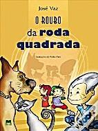 O roubo da roda quadrada by 1940 - José VAZ