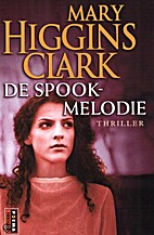 De spookmelodie by Mary Higgins Clark