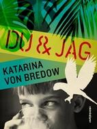 Du & jag by Katarina von Bredow