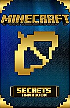 Minecraft: Minecraft Secrets: Over 200…
