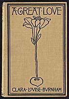A great love by Clara Louise Burnham