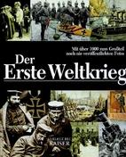 Der Erste Weltkrieg by Antonella Astorri