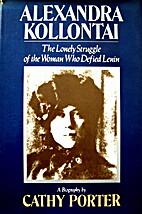 Alexandra Kollontai: A Biography by Cathy…