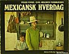 Mexicansk hverdag by Viggo Rivad