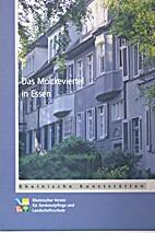 Das Moltkeviertel in Essen by Silke Lück