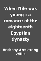 When Nile was young : a romance of the…