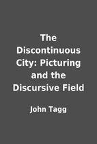 The Discontinuous City: Picturing and the…