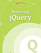 Mastering jQuery by Smashing Magazine
