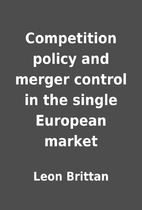Competition policy and merger control in the…