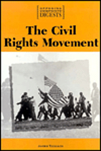 The Civil Rights Movement: Opposing…