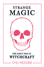 Strange Magic: An Essex Witches Mystery by…