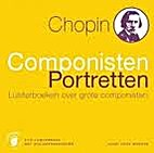 Chopin Componisten Portretten by Thijs…