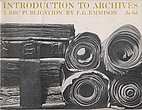 Introduction to Archives by F. G. Emmison