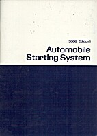 Automobile Starting System by James N.…
