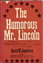 The humorous Mr. Lincoln by Keith Warren…