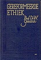 Gereformeerde ethiek by W. Geesink