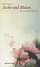 Asche und Blüten: Ein Liebeslied an das…
