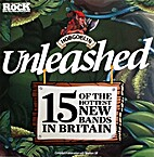 Unleashed: 15 of the Hottest New Bands in…
