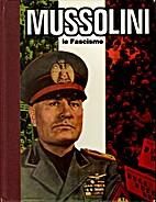 Mussolini, Le fascisme by André Brissaud