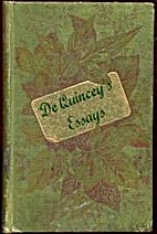 De Quincey's Essays: Joan of Arc, the…