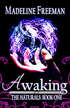 Awaking (The Naturals, #1) by Madeline…