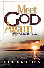 Meet God Again by Jon Paulien