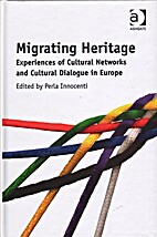 Migrating heritage : experiences of cultural…