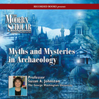 Myths & Mysteries in Archaeology by Susan…