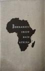 Denhardts Griff nach Afrika - Die Geschichte einer deutschen Kolonialerwerbung - Hermann Schreiber