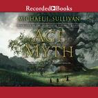 Age of Myth by Michael J. Sullivan