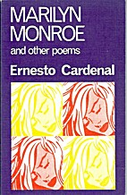 Marilyn Monroe and Other Poems by Ernesto…