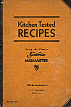 Kitchen Tested Recipes Using the Famous…
