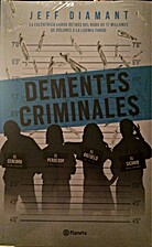 Dementes criminales (Spanish Edition) by…