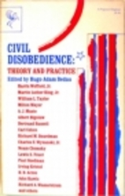 Civil Disobedience: Theory and Practice by…