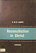 Reconciliation in Christ by G. W. H. Lampe
