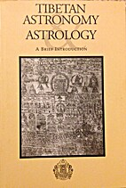 Tibetan astronomy and astrology: A brief…