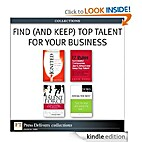 Find (and Keep) Top Talent for Your Business…