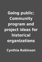 Going public: Community program and project…